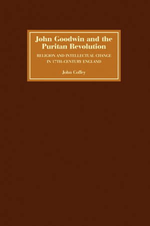 John Goodwin and the Puritan Revolution