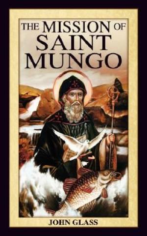 The Mission of Saint Mungo