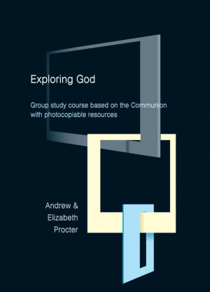 Exploring God: Group Study Course Based on the Communion