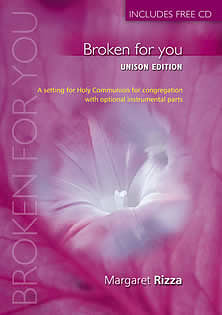 Broken for You: Anglican Unison Edition