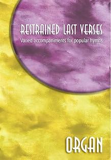 Restrained Last Verses Organ Pb