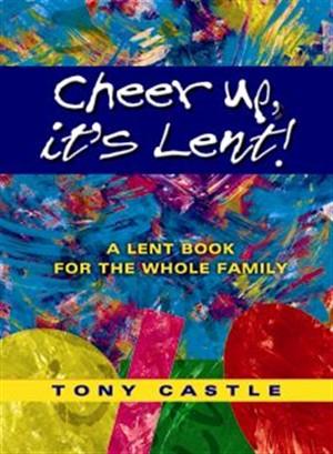 Cheer Up, It's Lent