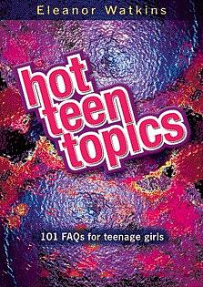 Hot Teen Topics