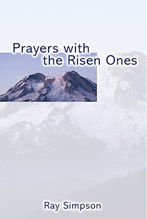 Prayers with the Risen Ones