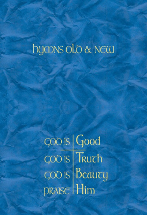 God Is Good Catholic Hymns Old and New Melody HB