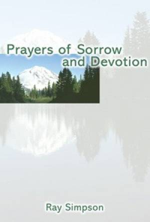 Prayers Of Sorrow And Devotion