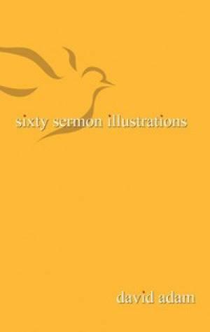 60 Sermon Illustrations