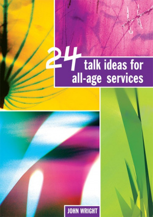 24 Talk Ideas for All-age Services