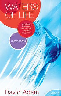 Waters of Life - Intercessions Year 1