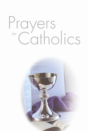 Prayers for Catholics