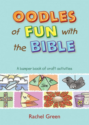 Oodles Of Fun With The Bible