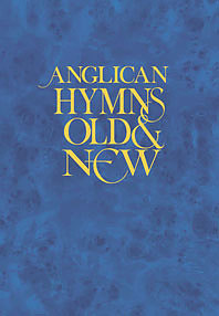 Anglican Hymns Old And New Full Music