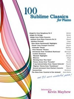 100 Sublime Classics for Piano