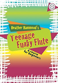 Teenage Funky Flute Student Book 1