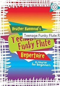 Funky Flute Teenage Repertoire - Student Edition