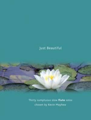 Just Beautiful - Flute