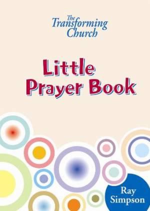 The Transforming Church - Little Prayer Book