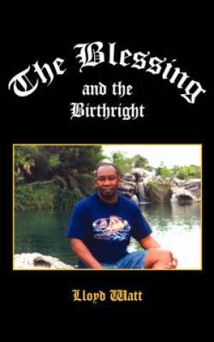 Blessing And The Birthright