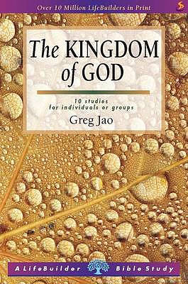 Lifebuilder Bible Study: The Kingdom of God