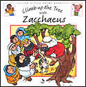 Climb Up The Tree With Zacchaeus