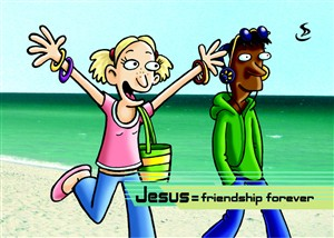 Jesus = friendship for ever