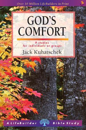 Lifebuilder Bible Study : God's Comfort