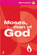 Moses Man of God