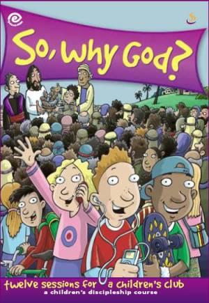 So Why God