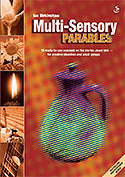 Multi-Sensory Parables
