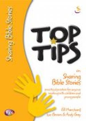 Top Tips On Sharing Bible Stories