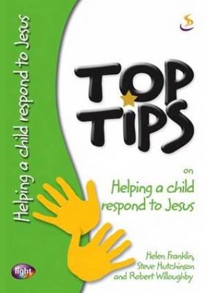 Top Tips on Helping a Child Respond to Jesus