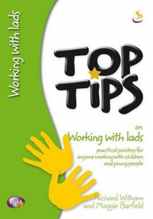 Top Tips On Working With Lads Pb
