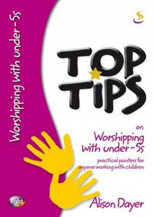 Top Tips On Worshipping With Under 5s Pb