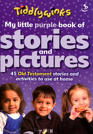 My Little Purple Book of Stories & Pictures (Old Testament)