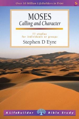 Lifebuilder Bible Study : Moses