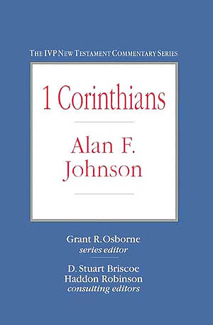 1 Corinthians : IVP New Testament Commentaries