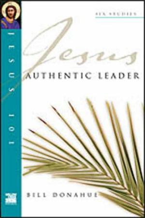 Jesus 101: Authentic leader