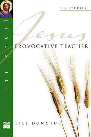 Jesus 101: Provocative teacher