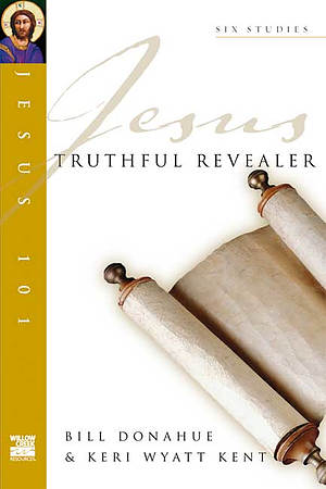 Jesus 101: Truthful revealer