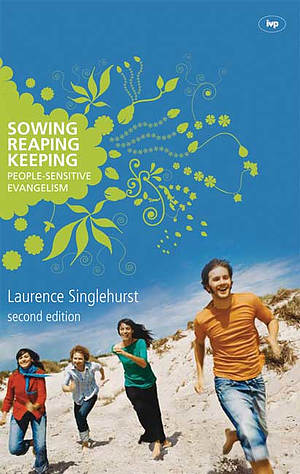 Sowing, reaping, keeping