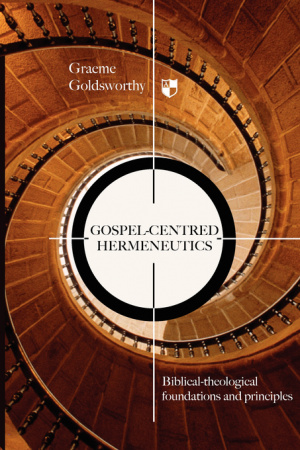 Gospel-centred Hermeneutics