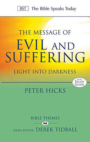 The Message of Evil and Suffering