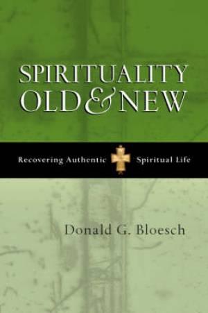 Spirituality Old And New Pb