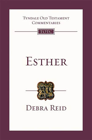 Esther : Tyndale Old Testament Commentaries