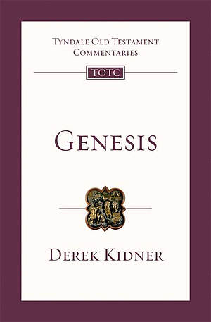 Genesis : Tyndale Old Testament Commentaries