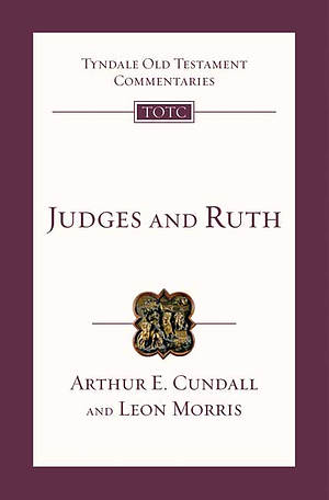 Judges & Ruth: An Introduction and Survey