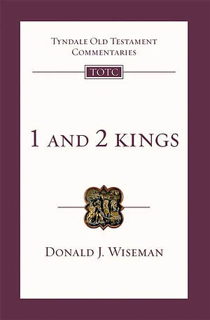1 & 2 Kings : Tyndale Old Testament Bible Commentaries