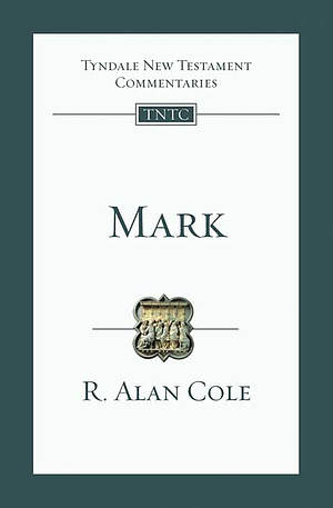 Mark : Tyndale New Testament Commentary