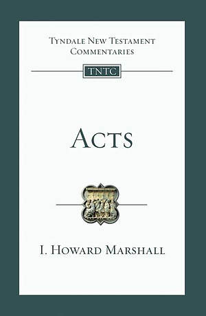 Acts : Tyndale New Testament Bible Commentary
