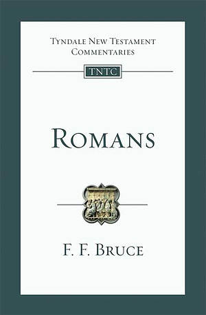 Romans : Tyndale New Testament Commentaries